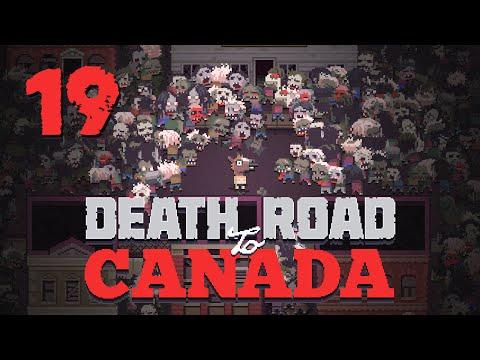 Death Road to Canada (PC) - Episode 19 [Rurururu] | Death Road to Canada Gameplay