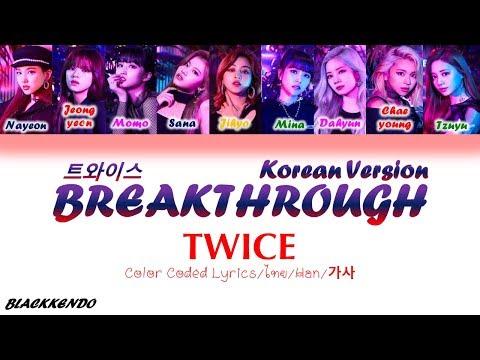 [THAISUB] TWICE (트와이스) - BREAKTHROUGH (Korean Ver.) [Color Coded Lyrics] #BlackKendo