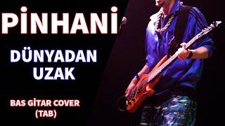 Pinhani - Dünyadan Uzak 🎸 (Bass Cover + Tab) #dünyadanuzak #pinhani Resimi