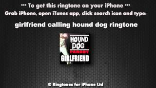 Girlfriend Calling Hound Dog Parody Ringtone