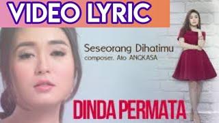 Dinda Permata - Seseorang Dihatimu (Official Video Lyrics NAGASWARA) #lirik