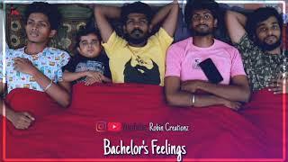 Bachelor's Feelings || Sadness In Side The Heart || WhatsApp Status Tamil || Robin Creationz