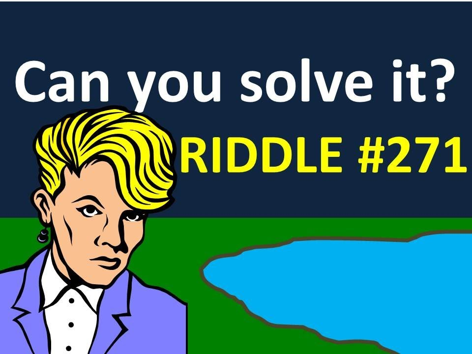 Riddle #271 - Are you a psychopath? Try this test
