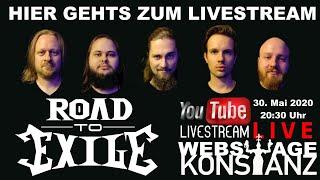 ROAD TO EXILE - Live von der Webstage Konstanz