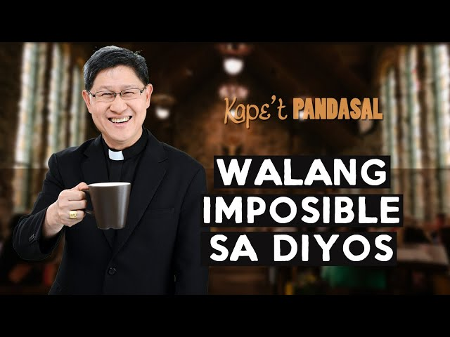 Kape't Pandasal - Nothing is Impossible