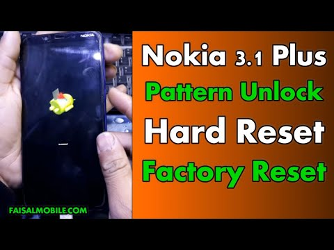 How To Hard Reset Nokia 3.1 Plus || Pattern Unlock || Restore