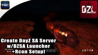 Create DayZ SA server and add it to DZSA Launcher w/ Rcon Setup