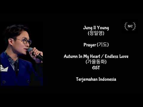 Jung Il Young - Prayer (Autumn In My Heart OST) [Lyrics INDO SUB]