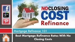How To Refinance Mortgage With No Closing Costs - Home Loans At Your Doorway