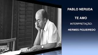 "13 - #Poetry - ""I love you"" - Pablo Neruda"