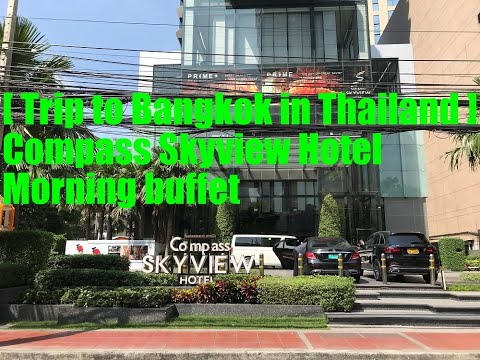 [ Trip to Bangkok in Thailand ] Compass SkyView Hotel Morning Buffet