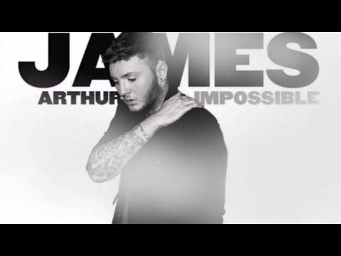 james arthur – impossible текст песни