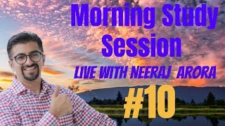 10 Morning Live Study Session with Neeraj Arora 04th March 2019