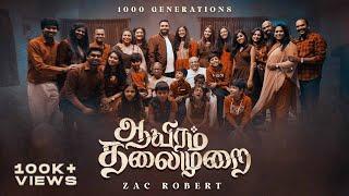 AAYIRAM THALAIMURAI | ZAC ROBERT | 1000 Generations