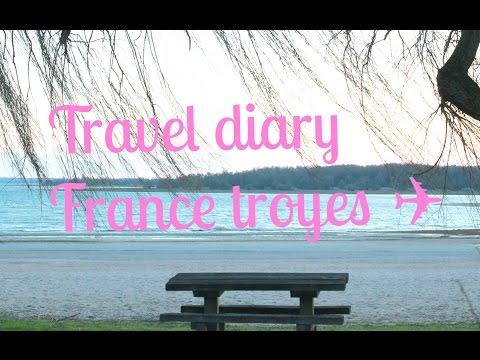 Travel diary Troyes França