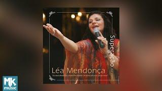 💿 Léa Mendonça - Superação (CD COMPLETO)