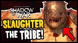 HUNTING THE SLAUGHTER TRIBE | Middle Earth: Shadow Of War - Gameplay Funny Moments