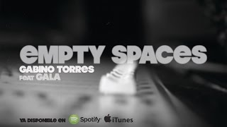 Gabino Torres feat Gala - Empty Spaces
