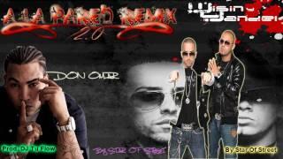 "Reggaeton 2011 ""A LA PARED REMIX 2.0""-Wisin y Yandel FT. Don Omar (Prod. Dj TuFlow) HD"