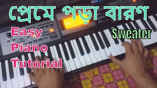 very-easy-piano-tutorial-preme-pora-baron-bengali-latest-song-sweater-2019