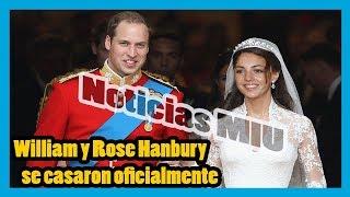 William y Rose Hanbury se casaron oficialmente, Kate Middleton se vuelve loca por esto