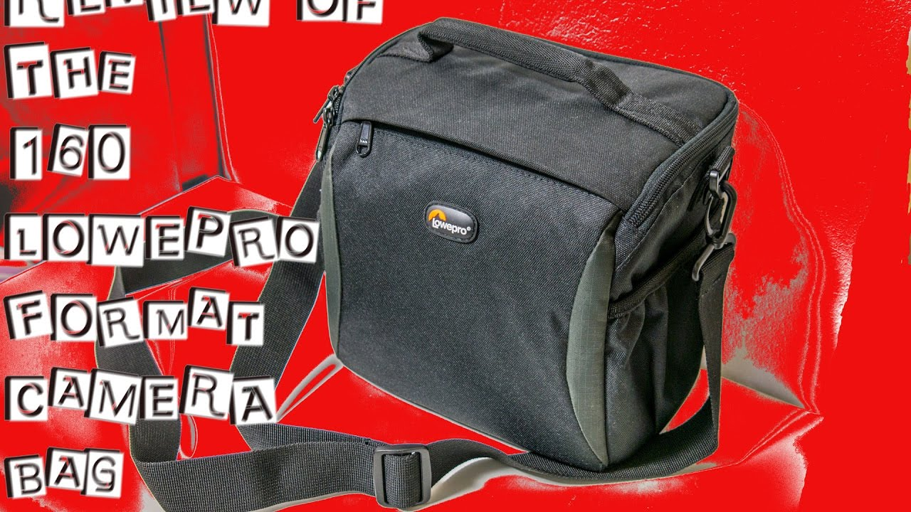 160 Format Lowepro Digital Camera Bag Review Youtube 140