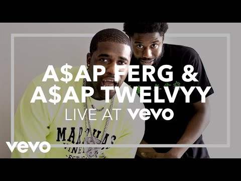 A$AP Ferg, A$AP Twelvyy - Still Twelve, Still Striving, Still Cozy (Live at Vevo)