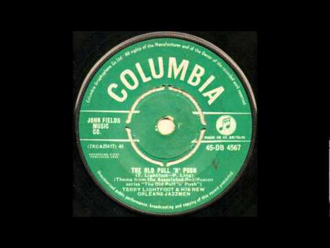 TERRY LIGHTFOOT AND HIS NEW ORLEANS JAZZ  THE OLD PULL 'N' PUSH COLUMBIA DB4567@1961..wmv
