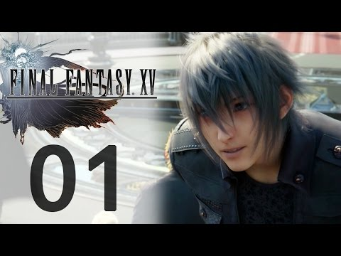 Let's Play FINAL FANTASY XV (FR) #1 Le Road Trip Commence !