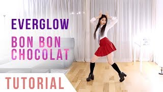 EVERGLOW - 'Bon Bon Chocolat' Dance Tutorial (Explanation + Mirrored)   Ellen and Brian