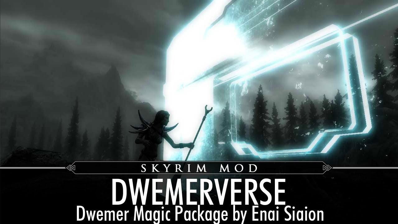 Skyrim Mod Feature: Dwemerverse - Dwemer Magic Package by Enai Siaion