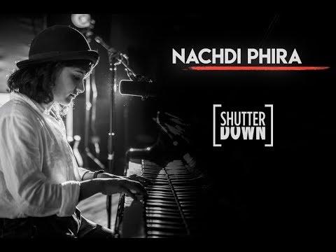 """Nachdi Phira"" - ShutterDown Version (Feat. Jasleen Royal) | Bridal Entry Song"