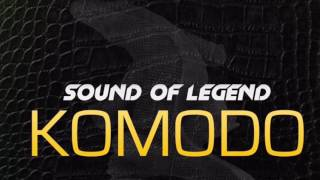 Sound of Legend Komodo [Remix] [DJ Maxou Édit]