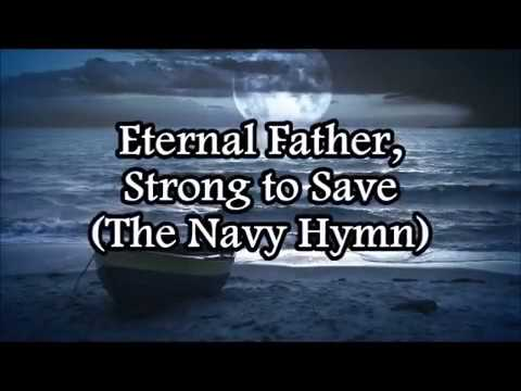 """""""Eternal Father"""" (The Navy Hymn) for Sailors and Marines"""