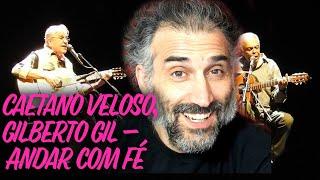 Baixar Caetano Veloso Gilberto Gil - Andar com Fé - reaction