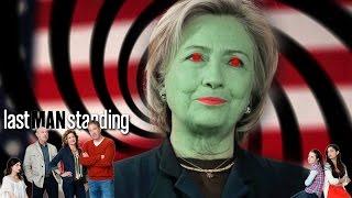 Last Man Standing - Hillary Clinton Propaganda