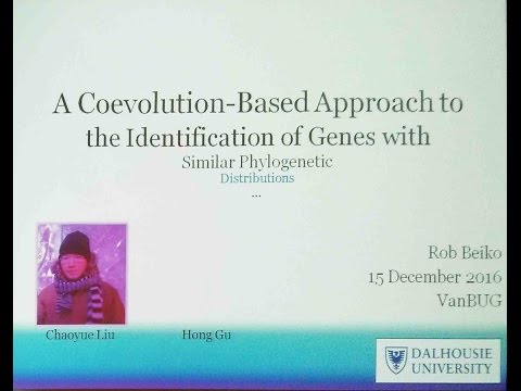 "Dr. Rob Beiko ""A Coevolution-Based Approach to the Identification of Genes ..."" Dec.15 2016"