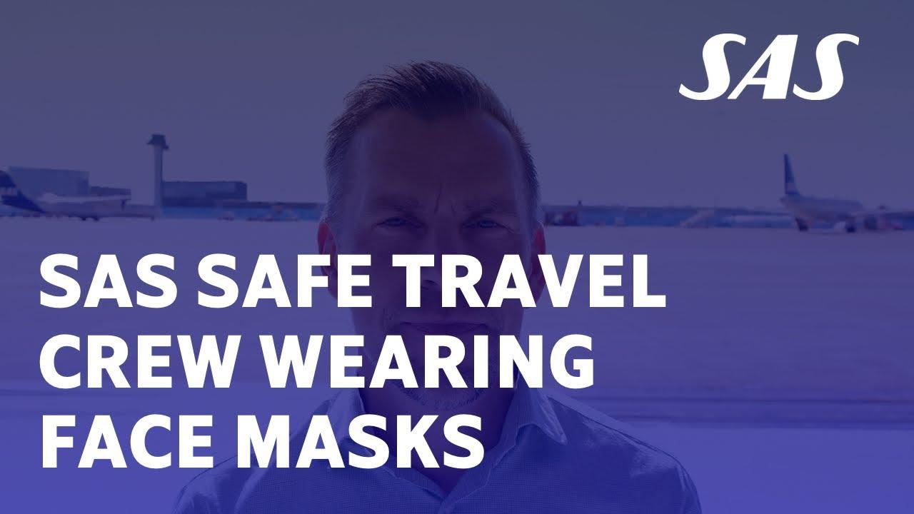 Crew wearing face masks   SAS Safe Travel