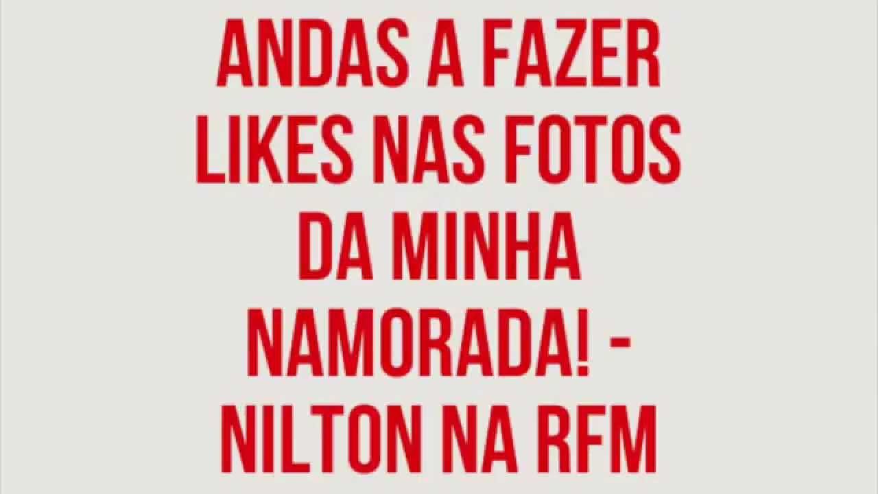Download RFM - Nilton - Andas a fazer likes nas fotos da minha namorada