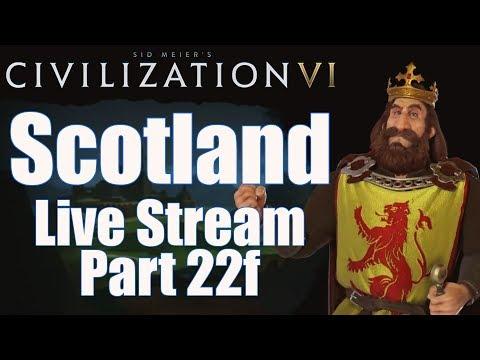 Civ 6 Livestream - Rise and Fall Expansion! - Scotland (Deity) - Part 22f