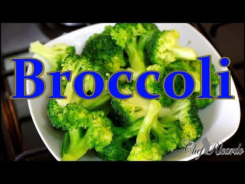 How To Cook Your Broccoli For Dinner Best Way | Recipes By Chef Ricardo