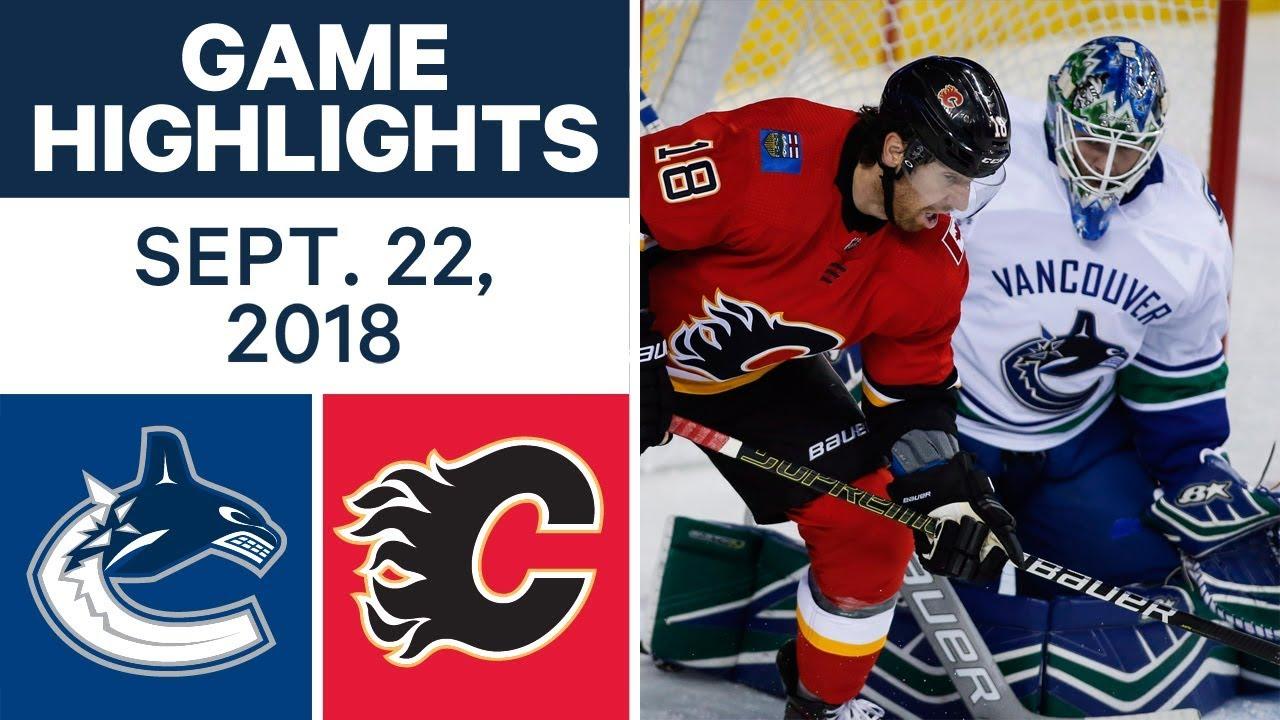 NHL Pre-season Highlights | Canucks vs. Flames - Sept. 22, 2018