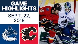 NHL Pre-season Highlights | Canucks vs. Flames - Sept. 22, 2018