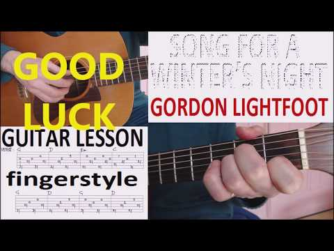 SONG FOR A WINTER'S NIGHT - GORDON LIGHTFOOT fingerstyle GUITAR LESSON