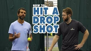 HOW TO Hit the Drop Shot - Tennis Lesson
