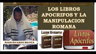 LOS LIBROS APOCRIFOS Y LA MANIPULACION ROMANA MAYO 1 2015