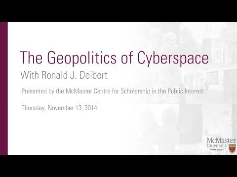 "Ronald J. Deibert, ""The Geopolitics of Cyberspace"""
