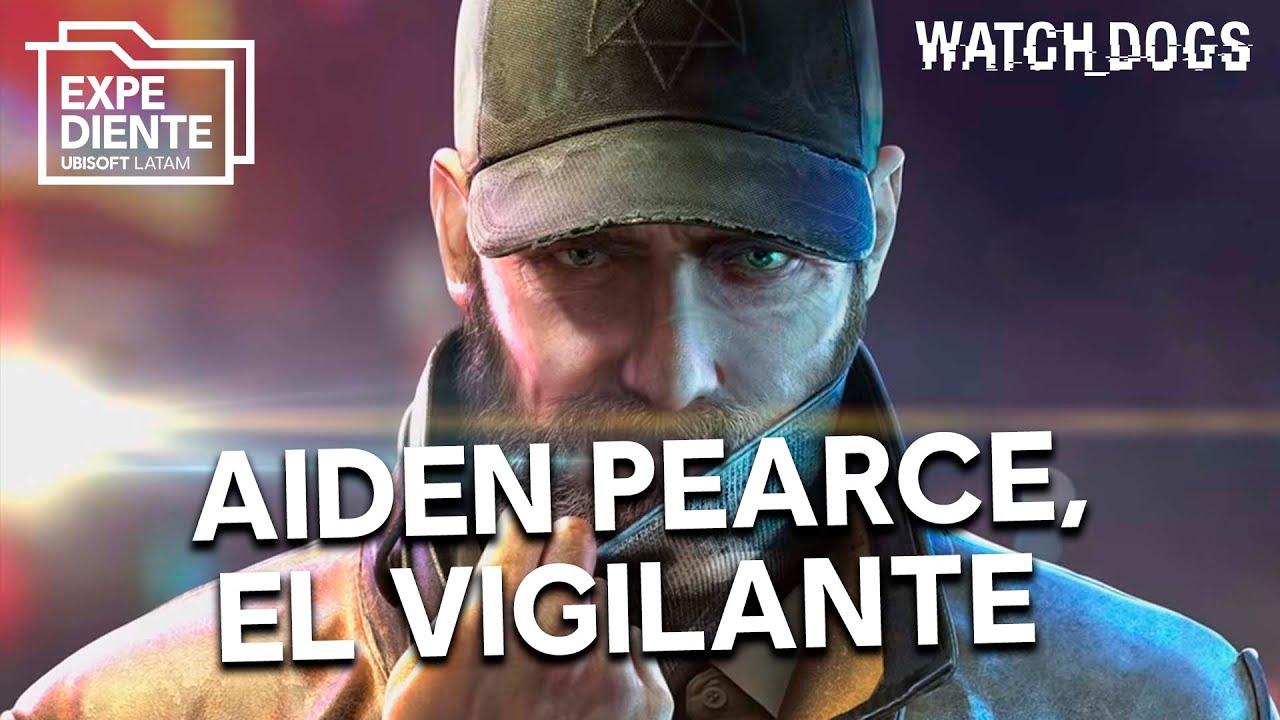¿Quién es Aiden Pearce? – Expediente Ubisoft.