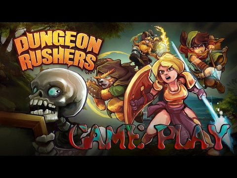 Dungeon Rushers. GAME PLAY |