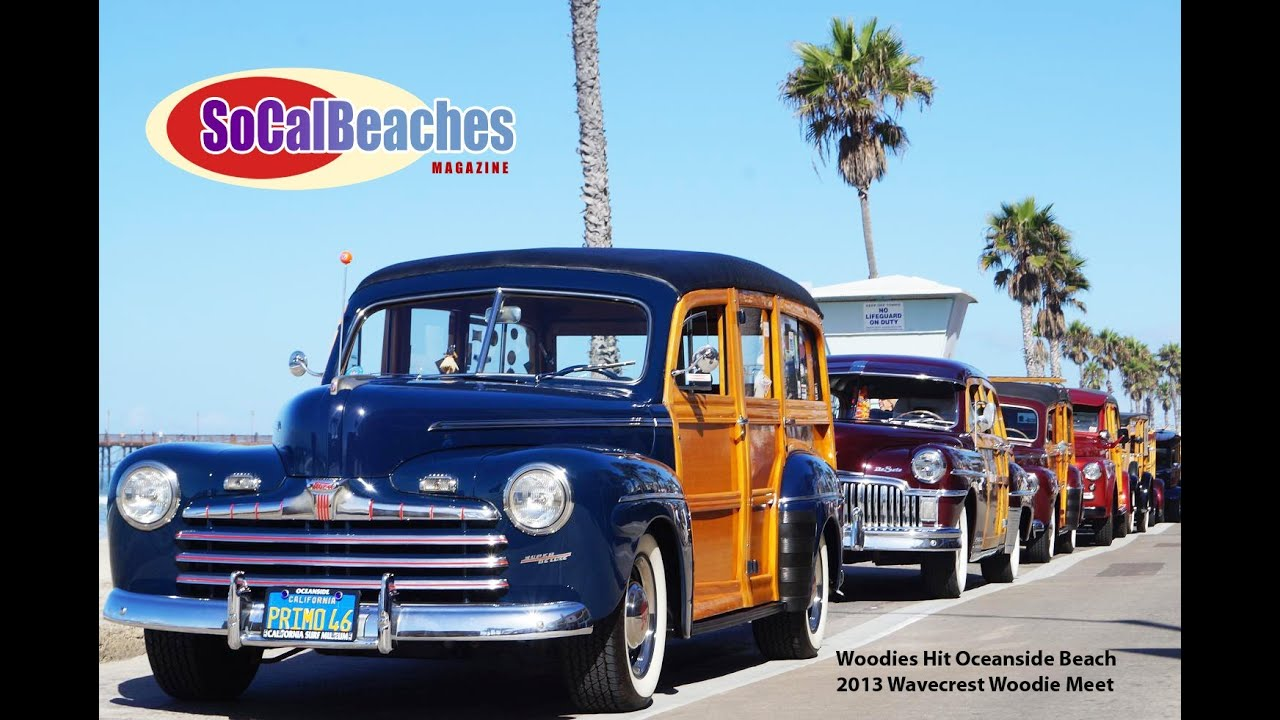Woody Classic Cars Cruise the Beach Oceanside Ca - YouTube